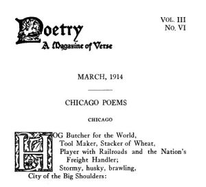 Chicago, a poem by Carl Sandburg (January 6, 1878 – July 22, 1967)
