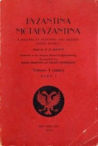 Βυζαντινα Μεταβυζαντινα Volume I (1946) PART I