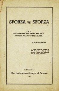 N. G. Mavris, Sforza vs. Sforza, 1943