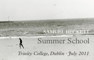 Event_SamuelBeckettSummerSchool_TrinityCollegeDublin2011