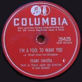 I am a fool to want you - Frank Sinatra - Columbia 78 (1951)